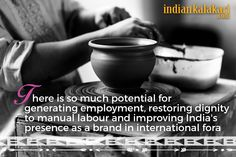 An inspiration and a motive to start Indian Kalakari. #India #IndianKalakari #handicrafts #crafts #quotes #Indiaquotes