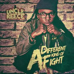 #FreeDownload Uncle Reece - A Different Kind Of Fight (Unreleased EP) @UncleReece