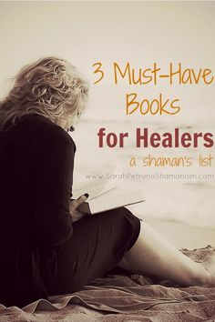 A Shaman's Reading List: 3 Must-Have Books