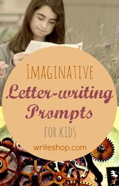 Letter-writing prompts will tickle your children's imagination as they play Tooth Fairy, answer a frantic letter from a toy, and travel back in time. writeshop.com/