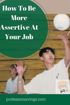 How to Be More Assertive at Your Job : Workplace Etiquette & Tips #career #job #money Click=>> http://professorsavings.com/how-to-be-more-assertive-at-your-job-workplace-etiquette-tips/?utm_content=buffer41554&utm_medium=social&utm_source=pinterest.com&utm_campaign=buffer