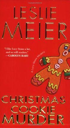 Amazon.com: Christmas Cookie Murder: A Lucy Stone Mystery (9780758228901): Leslie Meier: Books