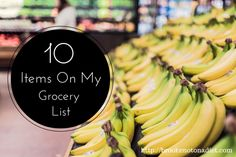 10 Items On My Grocery List from Brooke: Not On a Diet