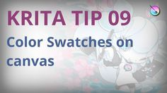 Krita tip 09. Color Swatches on canvas