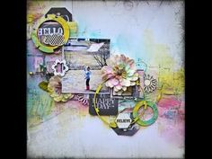 Mixed Media Layout - Video Tutorial by Kelly Foster