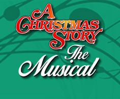 GIVEAWAY: Win 4 Tix to A CHRISTMAS STORY: THE MUSICAL at The Fox   Macaroni Kid