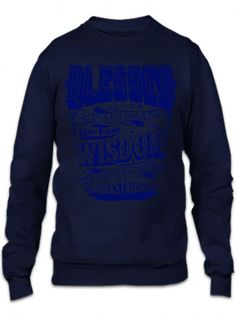 blessed is the man who find wisdom Crewneck Sweatshirt