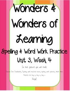 Wonders of Learning - Unit 3, Week 4 - Spelling and Word Work for 1st grade McGraw Hill Wonders reading series