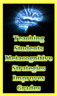 Come learn how to teach your students metacognitive skills to improve learning potential and grades!
