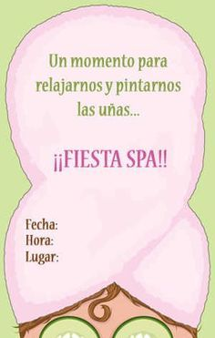 e07ccde63c20de7ea273591bafe0bccd--fiesta-spa-invitaciones-spa-party.jpg (300×472)