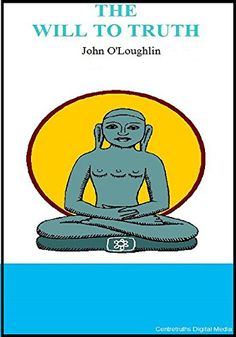 The Will to Truth by John O'Loughlin https://www.amazon.ca/dp/B004LGS01K/ref=cm_sw_r_pi_dp_x_xo4BybG8661YX