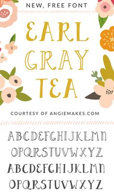 Free Font Design by Angie Makes... Earl Gray Tea | angiemakes.com