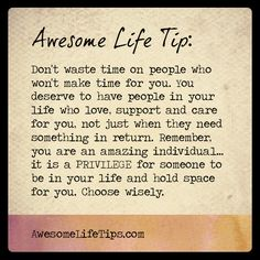 Awesome Life Tip: Youre Amazing & You Deserve Amazing People in Your Life