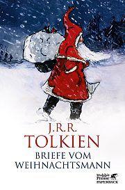 15.10.2016   J. R. R. Tolkien   Briefe vom Weihnachtsmann   Hobbit-Presse Klett-Cotta    NEUAUFLAGE ALS TASCHENBUCH
