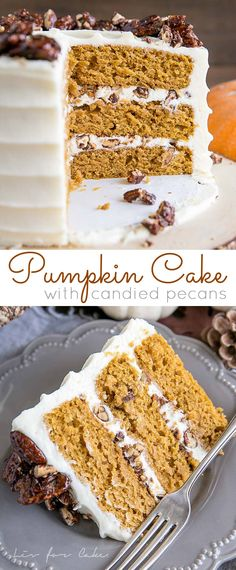 Cajun Delicacies Is A Lot More Than Just Yet Another Food This Pumpkin Cake Is Perfect For Fall Moist And Delicious Pumpkin Cake Layers With A Tangy Cream Cheese Frosting And Crunchy Candied Pecans. Through Livforcake Fall Desserts, Just Desserts, Delicious Desserts, Dessert Recipes, Pecan Cake, Fall Cakes, Candied Pecans, Pumpkin Dessert, Pumkin Cake