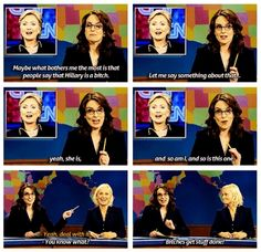 Tina Fey, and Amy Poehler know what's up.
