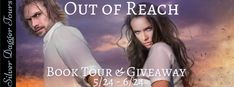 Out of Reach (Maximum Exposure #1)  by Kendall Talbot