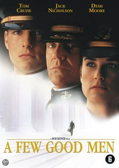 A FEW GOOD MEN (1992): Neo military lawyer Kaffee defends Marines accused of murder; they contend they were acting under orders.