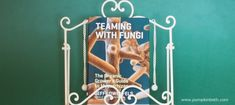 Book Review - Teaming with Fungi - Pumpkin Beth Gardening Books, Book Reviews, Rainy Days, Things To Do, This Book, Christmas Gifts, Pumpkin, Gift Ideas, Top