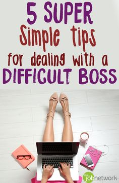 Whether it's micromanaging or outrageously high standards or inaccessibility… a difficult boss is a tough thing to manage. Here are 5 strategies for how to make the best of a challenging situation, things you can do to change the situation from your end, and how it can benefit your career.