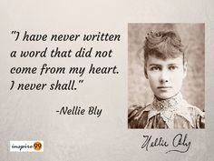 Nellie Bly, a woman who set a world record in travelling around the world in 72 days. Know more about the undeterred personality, Nellie Bly, her inspiring words, her achievements and much more.