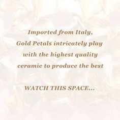 Italy, again has been a favourite with Elvy, simply because the Italians know their ceramic craft very well and that's where we have imported our pieces from.. Keep waiting for the luxurious pieces being unfolded. #STAYTUNED at www.elvy.com .