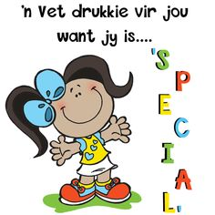 'n Vet drukkie vir jou want jy is... 'SPECIAL' Good Morning Good Night, Good Morning Quotes, Lekker Dag, Afrikaanse Quotes, Goeie Nag, Goeie More, Inspirational Qoutes, Morning Greetings Quotes, Friendship Quotes