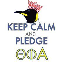 keep calm and pledge theta phi alpha! @theta_phi_alpha