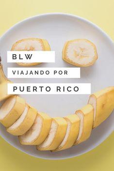 Descubre qué deliciosos alimentos podrás ofrecer a tu bebé si viajas con tu bebé a Puerto Rico y aplicas Blw (Baby Led Weaning) #blw #babyledweaning #blwenpuertorico  #alimentacioninfantil #PuertoRico Puerto Rico, Baby Led Weaning, Fruit, Food, Gastronomia, Traveling, Food Items, Eten, Puerto Ricans