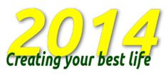 Creating Your Best Life for 2014