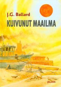 €10 Kuivunut maailma – J.G. Ballard – kirjat – Rosebud.fi