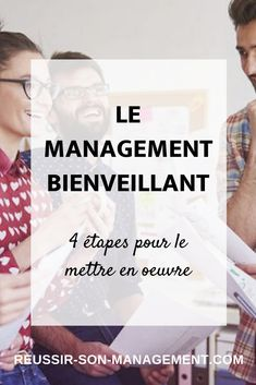 Le Management Bienveillant, Project Management, Etre Un Bon Manager, Formation Management, Place, Authentique, Logitech, Motivation, Entrepreneurship