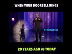 When your doorbell rang 20 yrs ago vs Now Sebastian Maniscalco, Banana Sandwich, Ring Doorbell, Stand Up Comedians, Laugh At Yourself, Better Day, Stand Up Comedy, Funny Movies, Just For Laughs