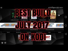 KODI MIND-BLOWING BUILD PACKED WITH ADDONS APK IPTV PVR CHANNELS 2017 - YouTube