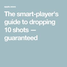 The smart-player's guide to dropping 10 shots — guaranteed Golf Lessons, Shots, Drop