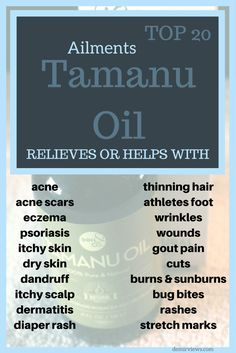 Top 20 Ailments Tamanu Oil can help with