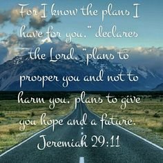 Plans for me Psalms 16 11, Military Relationships, Jeremiah 29 11, Show Me The Way, I Know The Plans, Bible Verses, Jokes, God, How To Plan