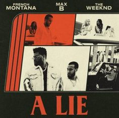 """French Montana Teases """"A Lie"""" Video with The Weeknd & Max B - Nah Right The Weeknd, New Hip Hop Songs, New Music Releases, Album Sales, Rap God, French Montana, Bound Book, Magazine Cover Design, Vinyl Cover"""