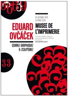 Exposition Eduard Ovcacek. Du 25 octobre 2013 au 16 mars 2014 à Lyon.