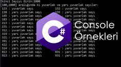 C# Console Örnekleri – Yuvarlak Sayı Bulma | Bilişim Teknolojileri Alanı Öğrencileri Web Sitesi