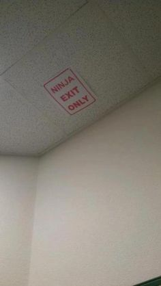 Ninja exit only. Next year, this is going in my classroom...