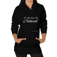 All About the Natural Hoodie (on woman)