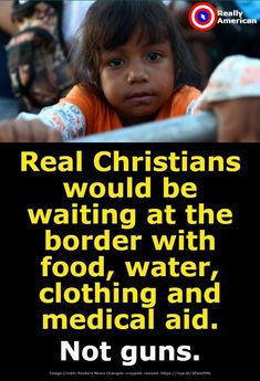 Absolutely so true! Shame shame shame on those who call themselves Christians! Conservative Republican, Political Views, Trump, Faith In Humanity, Atheism, Social Issues, So True, Social Justice, True Stories