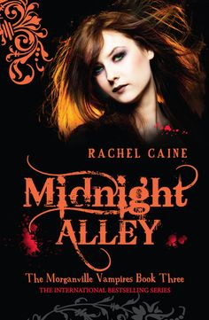 Midnight Alley Morganville Vampires, #3 - Continued story of Eve, Michael, Claire and Shane and their trials and tribs with the vampires of Morganville. 14 or 15+ for mature themes