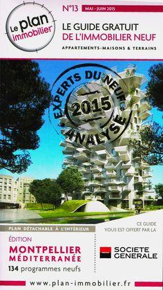 #immobilier n°13 de Plan-immobilier mai/juin 2015 (Parution du 5 mai) : 88 programmes neufs y sont présentés en publicité sur les 346 étudiés par EXPERTS DU NEUF dans l'Hérault