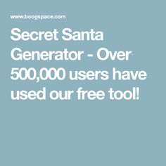 Secret Santa Generator - Over 500,000 users have used our free tool!