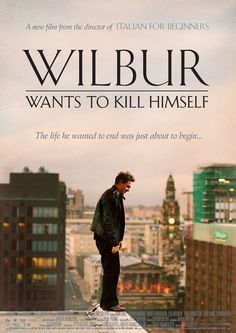 WILBUR WANTS TO KILL HIMSELF / Wilbur vuole uccidersi (FEATURE FILM)