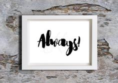 ALWAYS Instant digital download Love Story Wall by melOnDesign