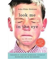 Image detail for -Look Me in the Eye: My Life with Asperger's : Hardback : John Elder ...