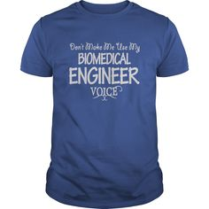 Biomedical Engineer Voice Shirts - Biomedical Engineer Voice Shirts. (Engineer Tshirts)